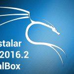 Como instalar Kali Linux 2016.2 en Virtualbox ✔