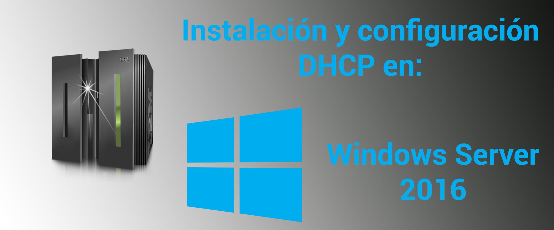 configurar-dhcp-en-windows-server-2016-miniatura