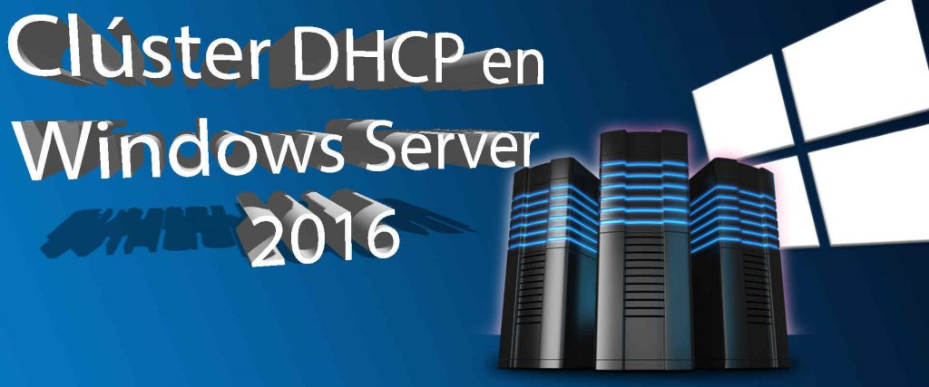 Miniatura Cluster DHCP en Windows Server 2016
