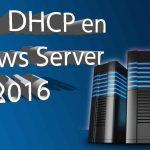 Cluster DHCP en Windows Server 2016