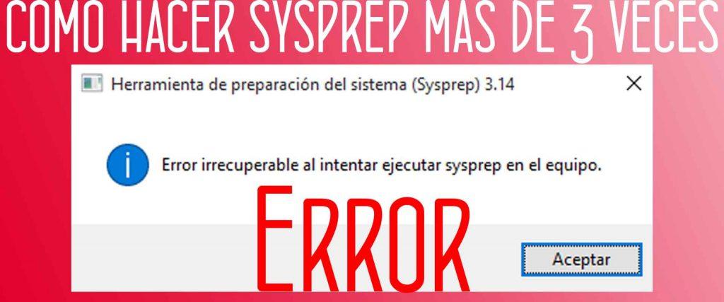 Sysprep más de tres veces
