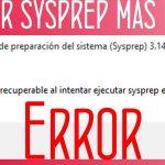 Cómo hacer Sysprep más de 3 veces